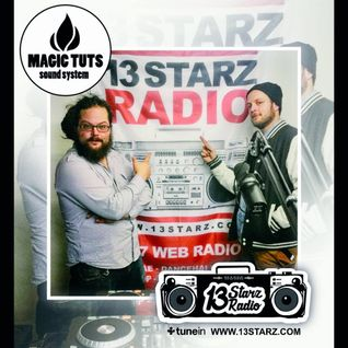 Magic Tuts Live Reggae & New Roots Mix on #13StarzRadio