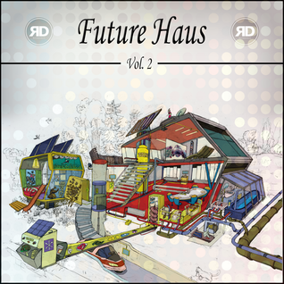 DJ Raindance - Future Haus Vol. 2 (Future House)