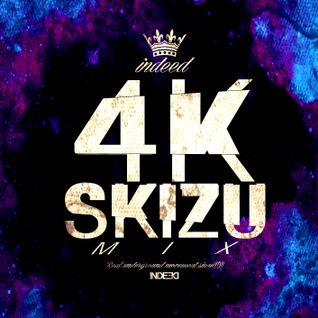 INDEED 4K SKIZU MIX