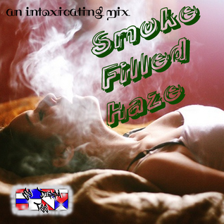 Smoke Filled Haze - an intoxicating mix