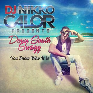 "Nikko Calor- ""Down South Swagg"" Mixtape 2012"