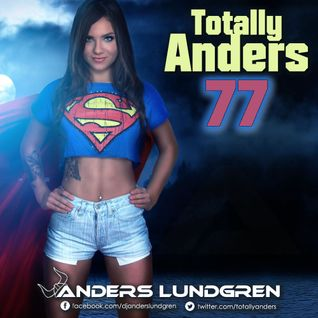 Totally Anders 77