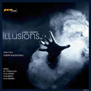 Cagin Kulacoglu - ILLUSIONS 015 Guest Mix [March 22 2013] on Pure FM RADİO
