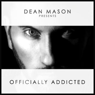 Dean Mason - Officially Addicted Podcast #44