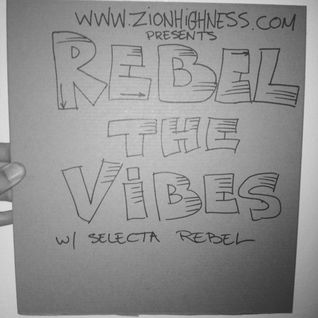 Rebel The Vibes live 11/13/14