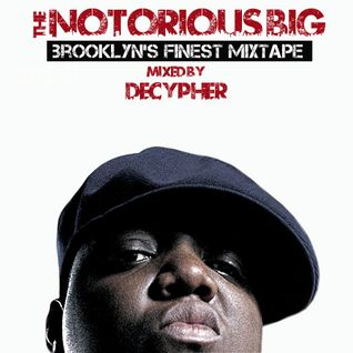 Notorious BIG (Brooklyn's Finest Mixtape)