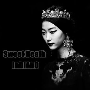 Sweet Death - InDiAnO