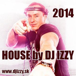 DJ IZZY - IZZY HOUSE 2014