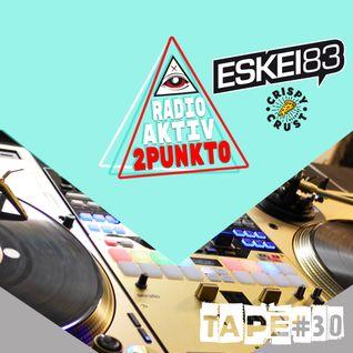 #30 GLDN DCK TAPE / ESKEI83 / RadioAktiv 2PUNKT0 / 22.JULY