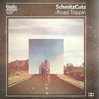Radio Juicy Vol. 107 (Road Trippin by SchmitzCutz)