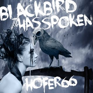 hofer66 - blackbird has spoken - live at ibiza global radio 160815
