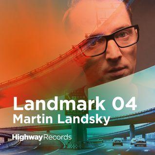 Highway Records | Landmark 04 — Martin Landsky
