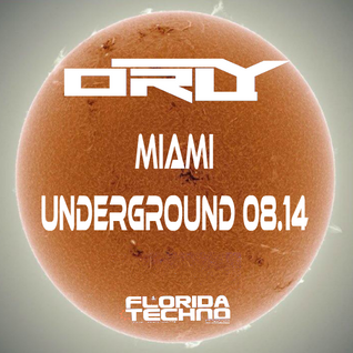 Miami Underground 08.14
