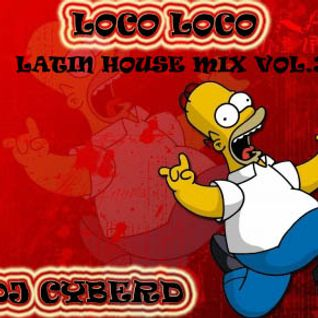 Loco Loco (Latin House Mix Vol.3)