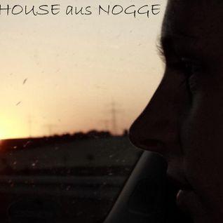Von House aus Nogge - musik drückt aus 17.10.2013