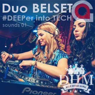 Duo BELSET - #DEEPer into TECH sounds 01