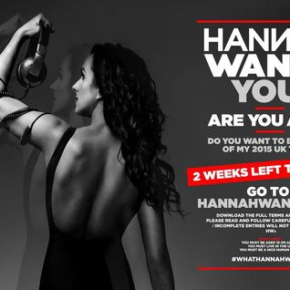 What Hannah Wants DJ Competition - Andy Styles 60 Minute Live Mix