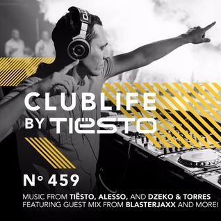 Tiesto - ClubLife Podcast 459 (21-01-2016)