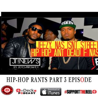 Hip-Hop Rants part 3! Episode
