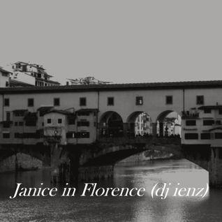 Janice in Florence (dj ienz)