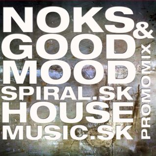 Noks&Good Mood-Housemusic.sk Promo Mix