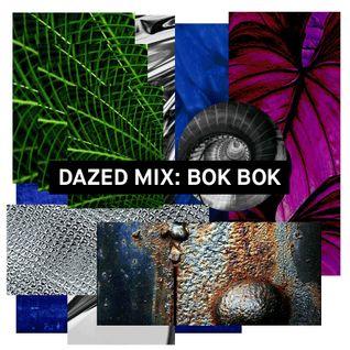 Dazed Mix: Bok Bok