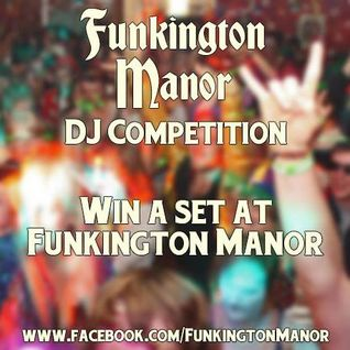 DJ PAPA MAX - FUNKINGTON MANOR 2015 BOOMTOWN MIX
