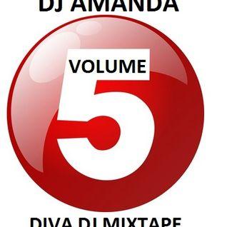 DJ AMANDA - DIVA DJ MIXTAPE 2015 VOLUME 5