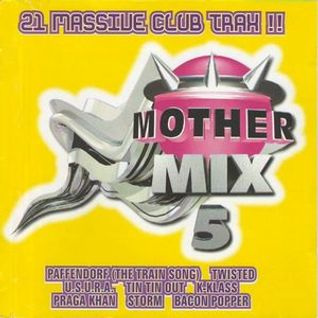 MOTHER MIX 5