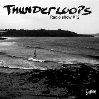 Thunderloops #12 featuring Dem Hunger