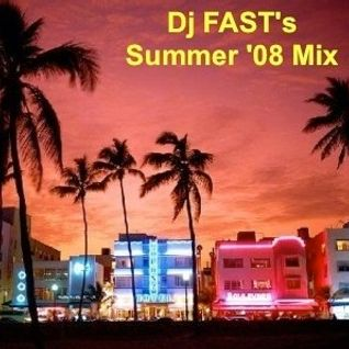 Dj FAST's Summer '08