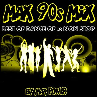 MAX 90s MIX  BY MAX POWER