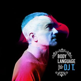 DJ T. - Get Physical Music Presents Body Language Volume 15