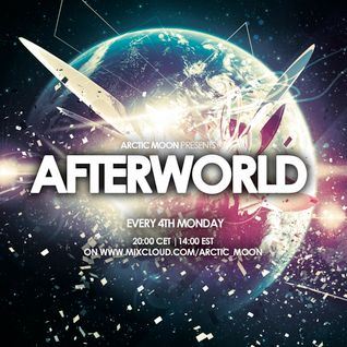 Arctic Moon presents Afterworld 003