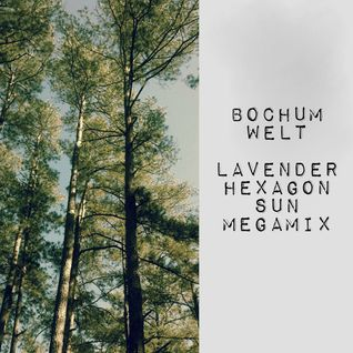 Bochum Welt - Lavender Hexagon Sun megamix