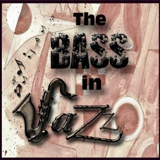 The BASS in Jazz