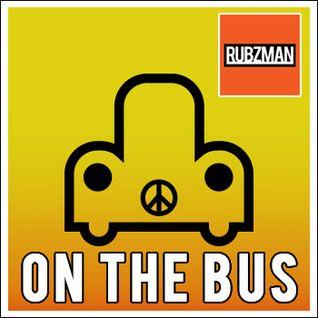 RUBZMAN - ON THE BUS
