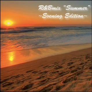 R&Bmix vol.5 _Summer_ ~Evening Edition~ (mp3) 2011Releases