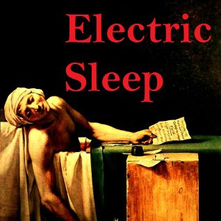 Electric Sleep (Huas meets Bailey in a World of Electronica)