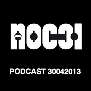 Podcast - 30042013 - NOCCI (Techno)