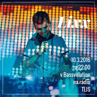 BASSVOLUTION 01 with Lixx [10.3.2016]