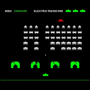 Electro Tekno mix - Nixo 29/06/09 - 74mn