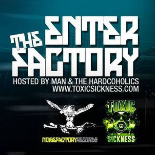 QUARTZLOCKER @ TOXIC SICKNESS - ENTER THE FACTORY 11-06-2016
