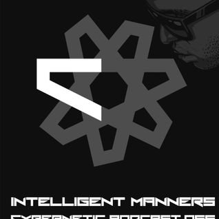 Intelligent Manners - Cybernetic Podcast 066