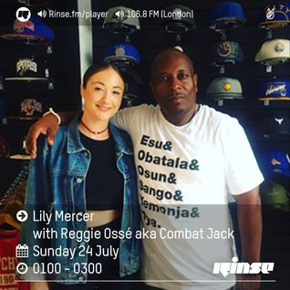 The Lily Mercer Show | Rinse FM | July 24th 2016 | Combat Jack