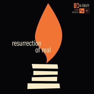 TSAW/2015.01 • Resurrection of Real
