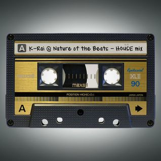 Nature Of The Beats - House Mix
