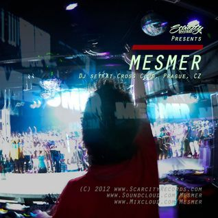 Mesmer - Dj set at Cross Club, Prague, CZ (May 2012)