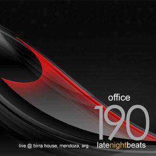 Late Night Beats by Tony Rivera - Episode 190: Office (Live @ Birra House, MDZ, ARG)