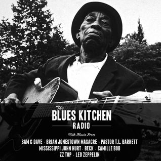 THE BLUES KITCHEN RADIO: 08 JUNE 2015